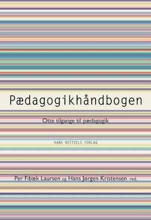 Bog hæftet Pædagogikhåndbogen af Alexander von Oettingen Bent Nabe Nielsen Bodil Nielsen