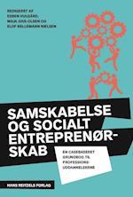 Samskabelse og socialt entreprenørskab af Andy Højholdt, Annette Auken Andreassen, Astrid Kidde Larsen