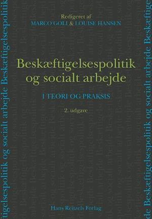 Top Få Beskæftigelsespolitik og socialt arbejde af Anders Bøggild NC74