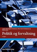 Politik og forvaltning (Offentlig forvaltning i Danmark, nr. 19)