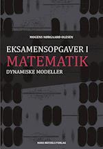 Eksamensopgaver i Dynamiske Modeller af Mogens Nørgaard Olesen