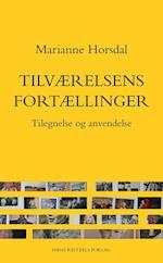 Tilværelsens fortællinger af Marianne Horsdal