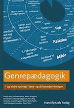 Genrepædagogik - og andre nye veje i læse- og skriveundervisningen