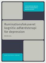 Ruminationsfokuseret kognitiv adfærdsterapi for depression - manual til gruppeterapi