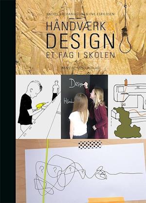 Bog indbundet Håndværk & design af Ove Krog Eskildsen Rachel Zachariassen