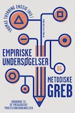 Empiriske undersøgelser og metodiske greb af Bent Sortkær, Carsten Kronborg Bak, Charlotte Østergaard