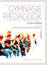 Gymnasiepædagogik - en grundbog af Anders Hassing, Anna Holm Grønlund, Anne Birgitte Klange