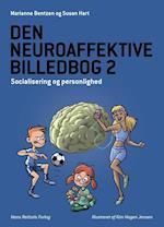 Den neuroaffektive billedbog 2 af Susan Hart, Marianne Bentzen