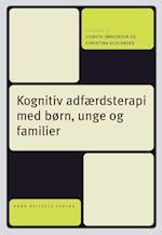 Kognitiv adfærdsterapi med børn, unge og familier