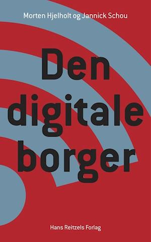 jannick schou hansen – Den digitale borger-jannick schou hansen-bog fra saxo.com