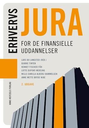Bog, hæftet Erhvervsjura for de finansielle uddannelser af Bjarke Tinten, Kennet Fischer Föh, Anne Mette Bryde Nibe