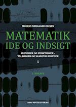 Matematik - idé og indsigt- Mængder og funktioner - talfølger og sandsynligheder af Mogens Nørgaard Olesen
