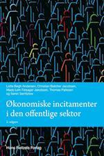 Økonomiske incitamenter i den offentlige sektor (Statskundskab, nr. 17)