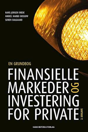 Finansielle markeder og investering for private-hans jørgen biede-bog fra hans jørgen biede fra saxo.com