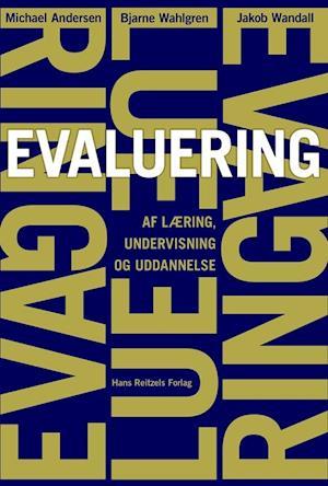 michael andersen Evaluering - af læring, undervisning og uddannelse-michael andersen-bog på saxo.com