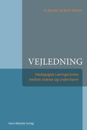 bodil nielsen – Vejledning - pædagogisk læringscenter mellem ledelse og undervisere-bodil nielsen-bog fra saxo.com