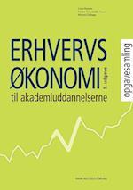 Erhvervsøkonomi til Akademiuddannelserne - opgavesamling