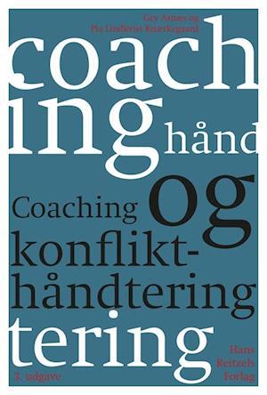 pia lindkvist knærkegaard – Coaching og konflikthåndtering-pia lindkvist knærkegaard-bog på saxo.com