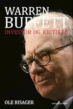 Warren Buffett - investor og kritiker