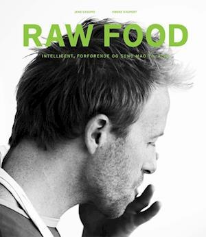 Bog, indbundet Raw Food af Vibeke Kaupert, Jens Casupei
