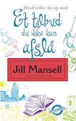 Et tilbud du ikke kan afslå af Jill Mansell