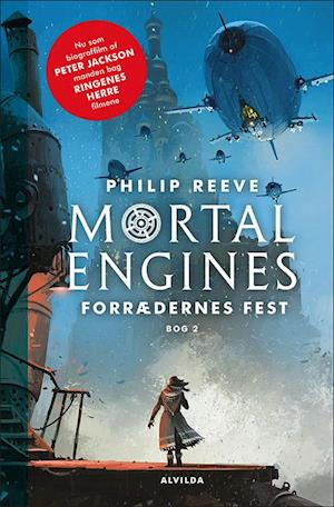 Mortal engines - forrædernes fest