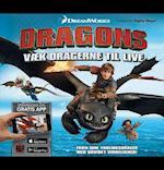Kom tæt på Dragons - Væk dragerne til live
