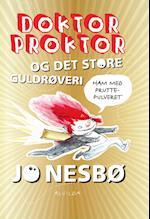 Doktor Proktor og det store guldrøveri (4) (Doktor Proktor, nr. 4)