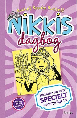 Nikkis dagbog - historier fra et ik' specielt eventyrligt liv