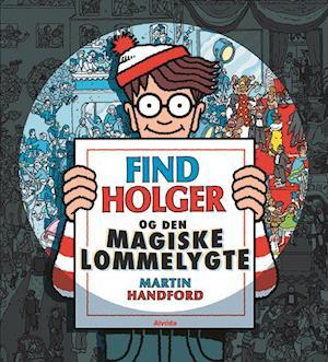 Find Holger og den magiske lommelygte