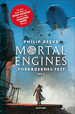 Mortal Engines 2: Forrædernes fest