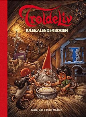 sissel bøe Troldeliv - julekalenderbogen på saxo.com