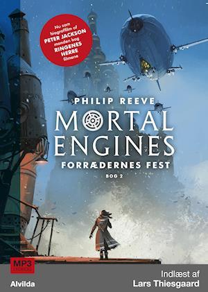 Billede af Mortal Engines 2: Forrædernes fest-Philip Reeve-Lydbog