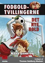 Fodboldtvillingerne: Det nye hold (1) (Fodboldtvillingerne, nr. 1)
