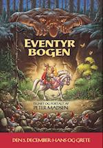 Eventyrbogen - den 3. december: Hans og Grete (Eventyrjulekalenderen, nr. 3)