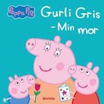 Gurli gris - min mor