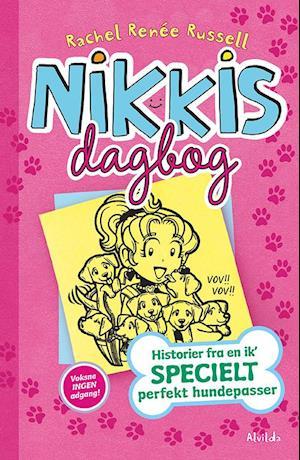 Nikkis dagbog - historier fra en ik' specielt perfekt hundepasser