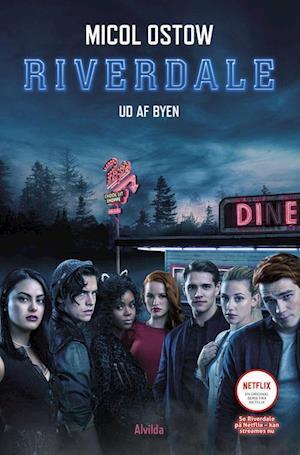 Riverdale - ud af byen
