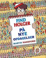 Find Holger på nye opdagelser