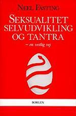 Seksualitet, selvudvikling og tantra (Vækstcenterets bogserie)
