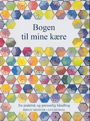 Billede af Bogen til mine kære-Birgit Meister-Bog