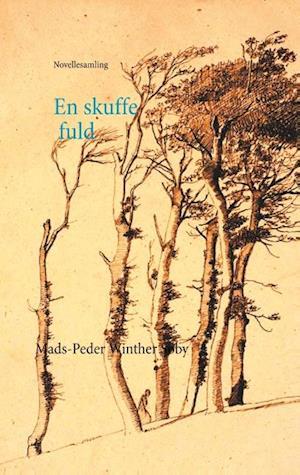 Bog, hæftet En skuffe fuld af Mads-Peder Winther Søby