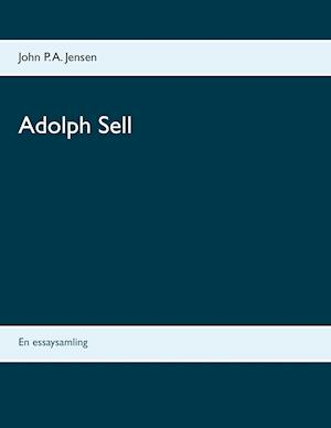 Adolph Sell