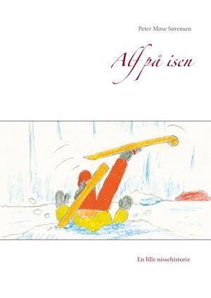 Alf på isen af Peter Mose Sørensen