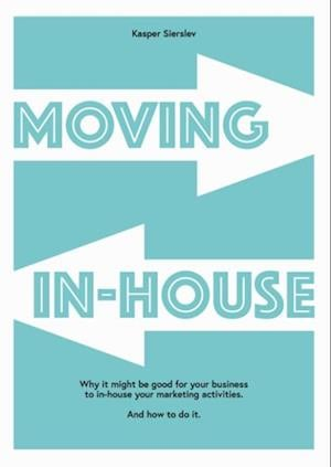 Moving In-house