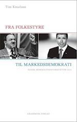 Fra folkestyre til markedsdemokrati