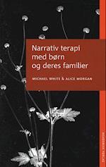 Narrativ terapi med børn og deres familier af Michael White