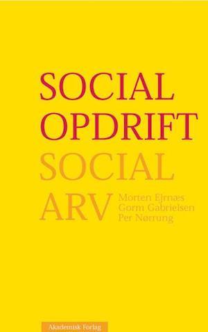 social opdrift social arv