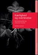 Kærlighed og overlevelse af Katrine Zeuthen