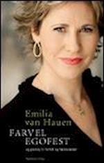 Farvel egofest af Emilia van Hauen